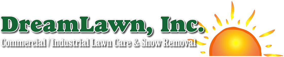 DreamLawn, Inc. - Commercial/Industrial Lawn Care & Snow Removal